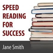 Speed Reading For Success: How To Find | Absorb And Retain The Information You Need For Success Song