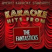 Karaoke Hits From The Fantasticks Songs
