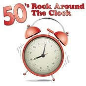 50's Rock Around The Clock Songs