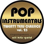Pop Instrumentals: Twenty Tens Classics, Vol. 23 Songs