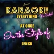 Everything At Once (In The Style Of Lenka) [Karaoke Version] - Single Songs