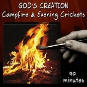 Campfire And Evening Crickets (90 Minutes) Songs