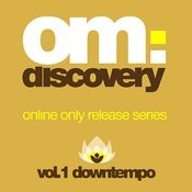 Om Discovey: Downtempo Vol. 1 Songs