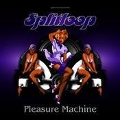 Pleasure Machine Songs