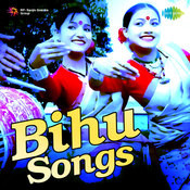 Bihu Songs Songs