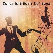 Dance To Britain's No.1 Band Songs
