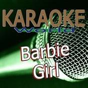 Barbie Girl (Originally Performed By Aqua) [Karaoke Version] Song
