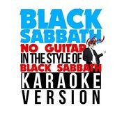 Black Sabbath (Live) [No Guitar] [In The Style Of Black Sabbath] [Karaoke Version] Song
