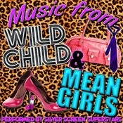 Music From Wild Child & Mean Girls Songs