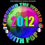 Around The World With Pop: 2012 Songs