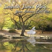 Smooth Times Play John Lennon Chill Out Songs