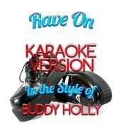 Rave On (In The Style Of Buddy Holly) [Karaoke Version] - Single Songs