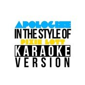 Apologise (In The Style Of Pixie Lott) [Karaoke Version] - Single Songs