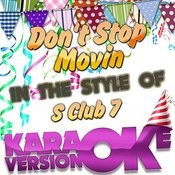 Don't Stop Movin (In The Style Of S Club 7) [Karaoke Version] - Single Songs