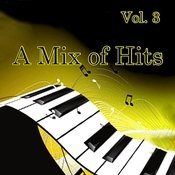 A Mix Of Hits, Vol. 3 Songs
