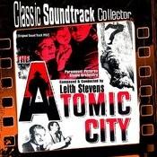 The Atomic City (Original Soundtrack) [1952] Songs