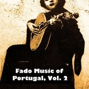 Fado Music Of Portugal, Vol. 2 Songs