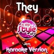 They (In The Style Of Jem) [Karaoke Version] Song