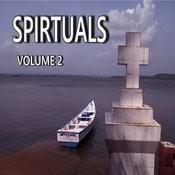 Spirtuals, Vol. 2 Songs