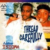 Thread Carefully Songs