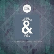 Deep Grooves And Soft Vibes (A Great Collection Of Deep House Tunes) Songs