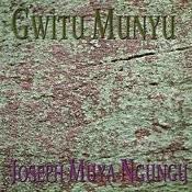 Gwitu Munyu Songs