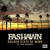 Golden State Of Mind (Feat. Dom Kennedy) Songs