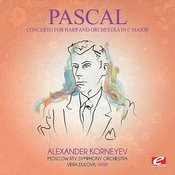 Pascal: Concerto For Harp And Orchestra In C Major (Digitally Remastered) Songs