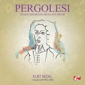 Pergolesi: Stabat Mater Dolorosa In F Minor (Digitally Remastered) Songs