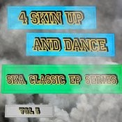 4 Skin Up And Dance - Ska Classic EP Series, Vol. 5 Songs
