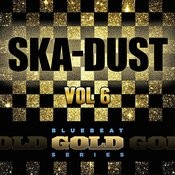 Ska Dust - Blue Beat Gold Series, Vol. 6 Songs