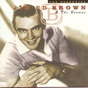 The Essential Jim Ed Brown And The Browns Songs