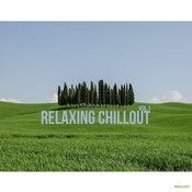 Relaxing Chillout Vol.1 Songs
