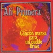 Canción Mansa Para Un Pueblo Bravo Songs