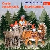 Čtvrtek: Cesty Formana Šejtročka Songs
