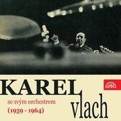 Hraje Karel Vlach Se Svým Orchestrem (1959 - 1964) Songs