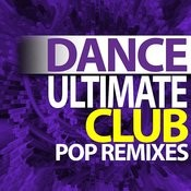 Ultimate Dance – Club Pop Remixes Workout Songs
