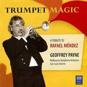 Trumpet Magic - A Tribute To Rafael Méndez Songs