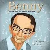 Benny Livet Er Ikke Det Værste Man Har Songs