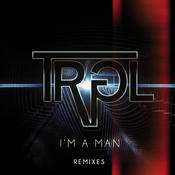 I'm A Man (Remixes) Songs