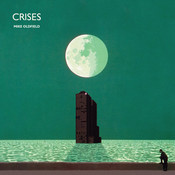 Crises (Deluxe Edition) Songs