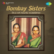 Bombay Sisters Live At Music Academy Songs
