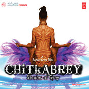 Chitkabrey Songs