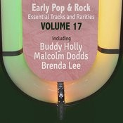 Early Pop & Rock Hits, Essential Tracks And Rarities, Vol. 17 Songs