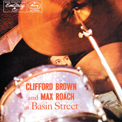 Clifford Brown And Max Roach At Basin Street Songs