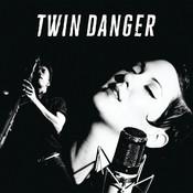 Twin Danger Songs