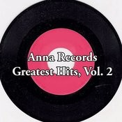 Anna Records Greatest Hits, Vol. 2 Songs