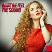 Make Me Feel The Sound, Vol. 2 Songs