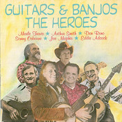 Guitars And Banjos: The Heroes Songs