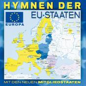 Hymnen Der EU-Staaten - Mit Den Neuen Mitgliedstaaten Songs